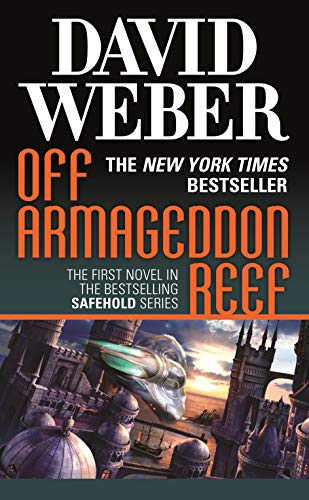 9780765353979: Off Armageddon Reef: A Novel in the Safehold Series (#1)