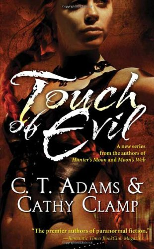 Touch of Evil (Thrall, Book 1): Adams, C. T.;