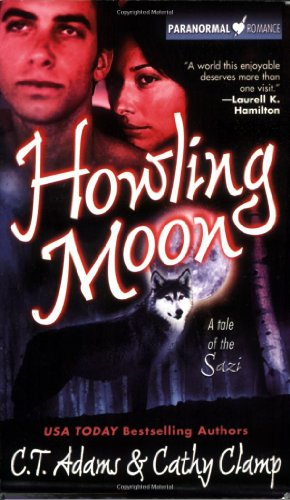 Howling Moon (Paranormal Romance): Cathy Clamp, C.T.
