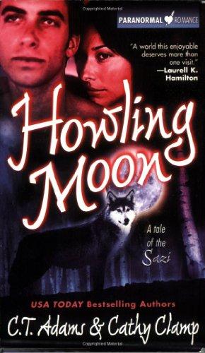 Howling Moon (Tales of the Sazi, Book: Adams, C. T.,