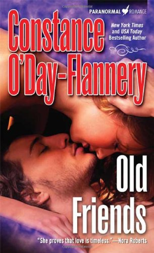 Old Friends (Yellow Brick Road Gang, Book3) (0765354055) by Constance O'Day-Flannery