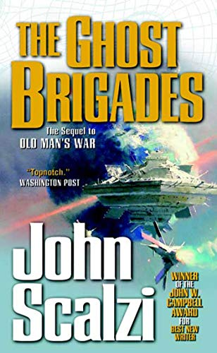 The Ghost Brigades: Scalzi, John (Author)