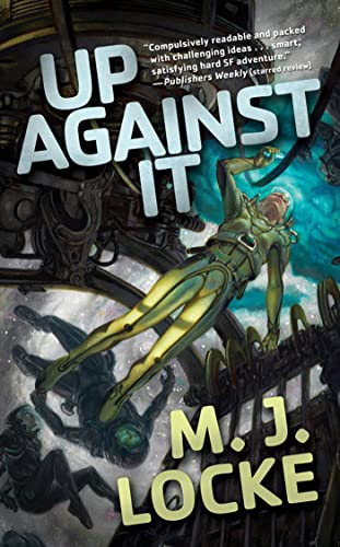 9780765354211: Up Against It (Tor Science Fiction)