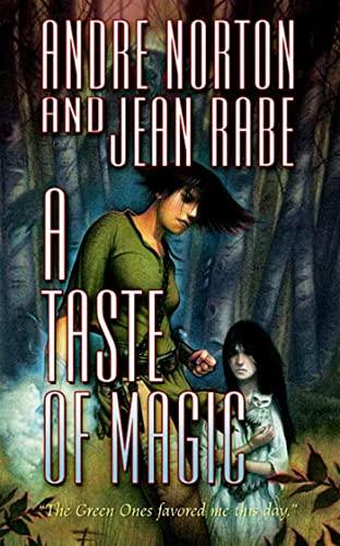 9780765354334: A Taste of Magic
