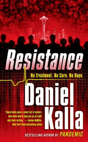 Resistance (Tom Doherty Associates Books): Kalla, Daniel
