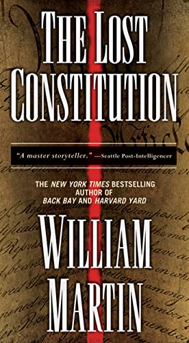 The Lost Constitution: A Peter Fallon Novel: William Martin