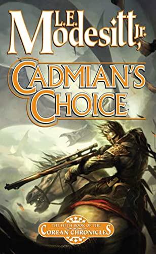 9780765354679: Cadmian's Choice: The Fifth Book of the Corean Chronicles (Corean Chronicles, Book 5)