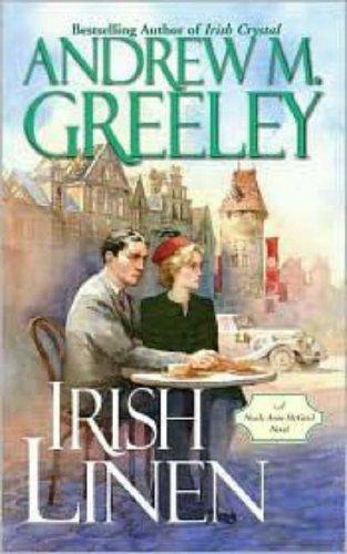 Irish Linen: A Nuala Anne McGrail Novel: Andrew M. Greeley