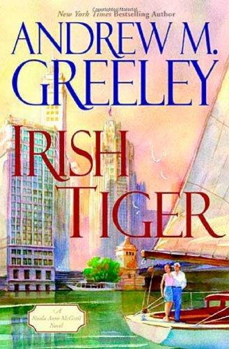 Irish Tiger: A Nuala Anne McGrail Novel (Nuala Anne McGrail Novels): Greeley, Andrew M.