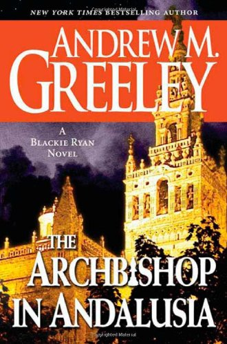 9780765355034: The Archbishop in Andalusia: A Blackie Ryan Novel (Blackie Ryan Novels)