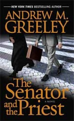 9780765355041: The Senator and the Priest (Washington D.C.)
