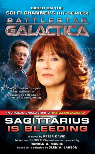 9780765355188: Sagittarius Is Bleeding: Battlestar Galactica 3