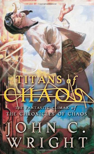 9780765355607: Titans of Chaos (The Chronicles of Chaos)