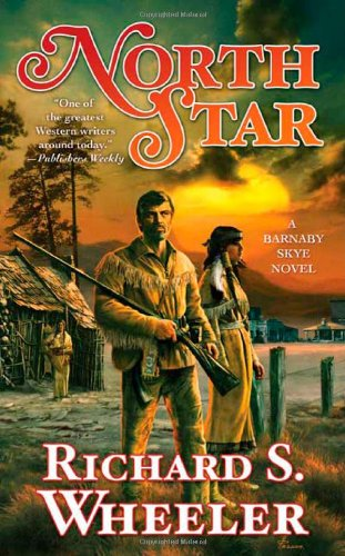 9780765355836: North Star: A Barnaby Skye Novel (Skye's West)
