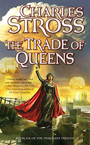9780765355911: Trade of Queens (6) (Merchant Princes)