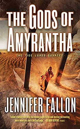9780765356086: The Gods of Amyrantha: The Tide Lords Quartet