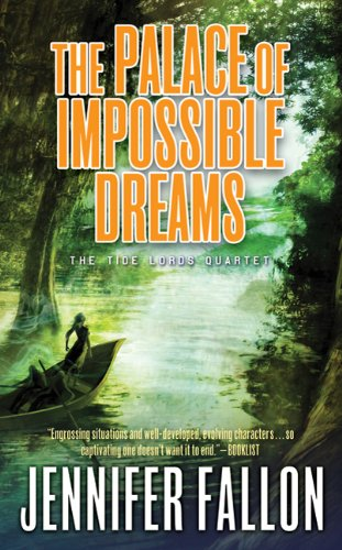 9780765356093: The Palace of Impossible Dreams (Tide Lords)