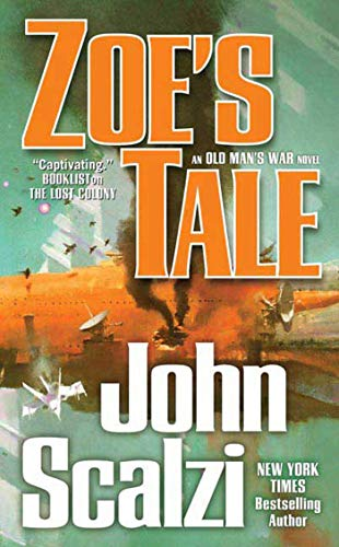 9780765356192: Zoe's Tale: An Old Man's War Novel