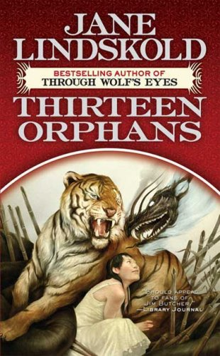 9780765356215: Thirteen Orphans (Breaking the Wall)