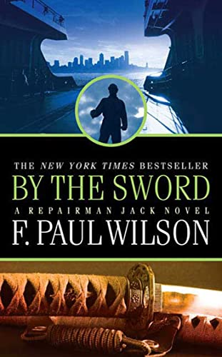 9780765356338: By the Sword (A Repairman Jack Novel)