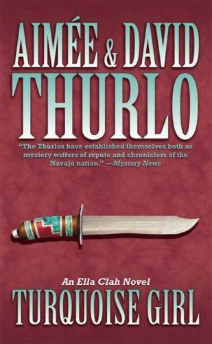 9780765356413: Turquoise Girl: An Ella Clah Novel