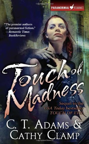 Touch of Madness (Thrall, Book 2): C. T. Adams,