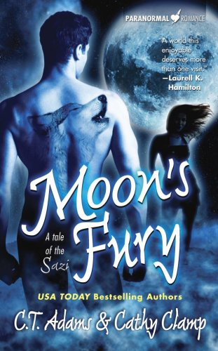 Moon's Fury (Tales of the Sazi, Book: C. T. Adams,