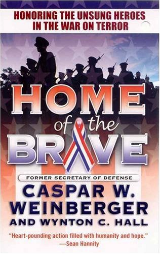 9780765357038: Home of the Brave: Honoring the Unsung Heroes in the War on Terror