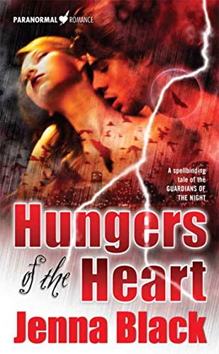 9780765357182: Hungers of the Heart (The Guardians of the Night, Book 4)