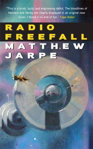 9780765357199: Radio Freefall