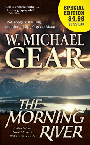 9780765357298: The Morning River: A Novel of the Great Missouri Wilderness in 1825 (Man From Boston)