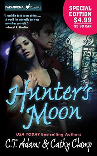 Hunter's Moon (Tales of the Sazi, Book: C. T. Adams,