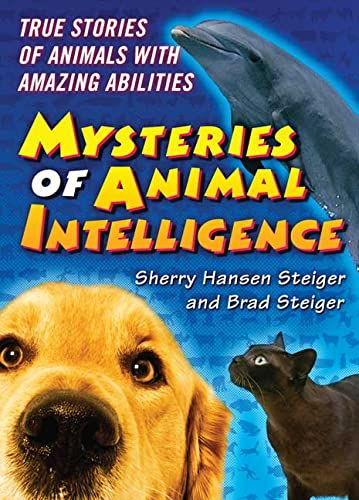 9780765357489: The Mysteries of Animal Intelligence: True Stories of Animals with Amazing Abilities