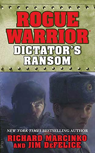 9780765357496: Rogue Warrior: Dictator's Ransom