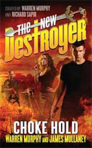 The New Destroyer: Choke Hold (0765357607) by Murphy, Warren; Mullaney, James