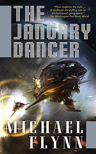 9780765357793: The January Dancer (Spiral Arm)