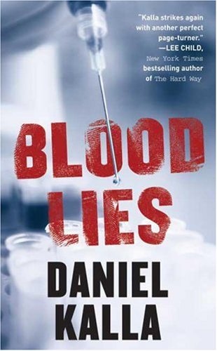 Blood Lies: Daniel Kalla