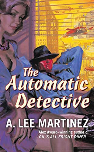 9780765357946: The Automatic Detective