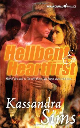 Hellbent and Heartfirst: Kassandra Sims