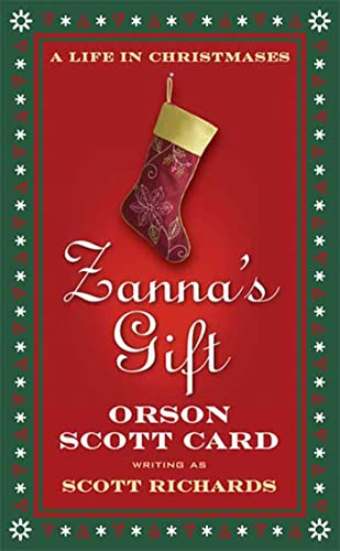 9780765358356: Zanna's Gift: A Life in Christmases: A Novel