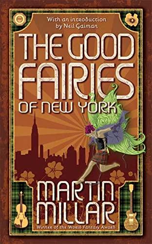 9780765358547: The Good Fairies of New York