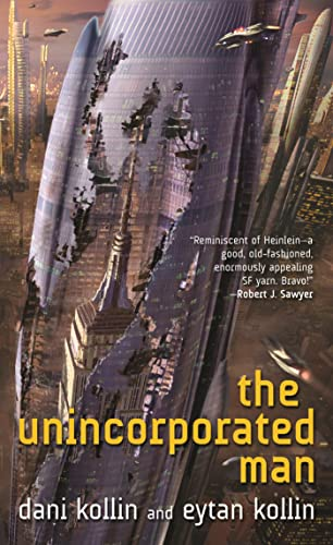9780765358639: The Unincorporated Man