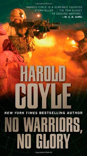 No Warriors, No Glory (0765358654) by Coyle, Harold