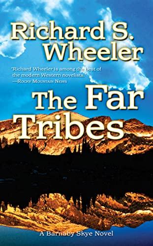9780765359353: The Far Tribes: A Barnaby Skye Novel (Skye's West)