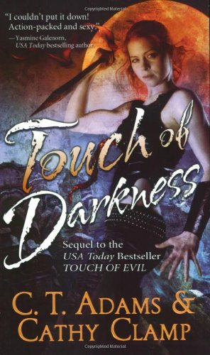 Touch of Darkness (Thrall, Book 3): C. T. Adams,