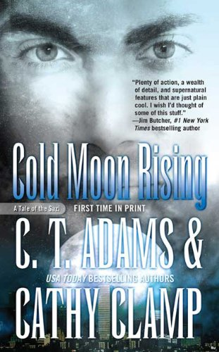 Cold Moon Rising (Tales of the Sazi): Clamp, Cathy, Adams,
