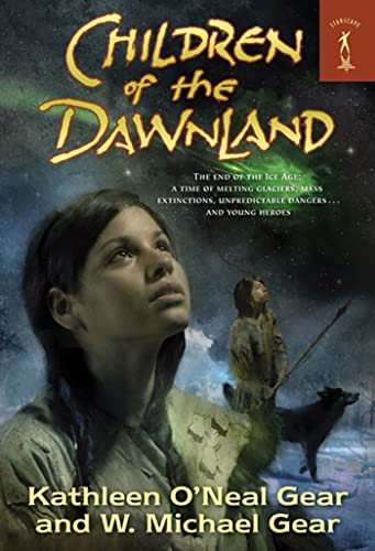 9780765359865: Children of the Dawnland (North America's Forgotten Past Series)