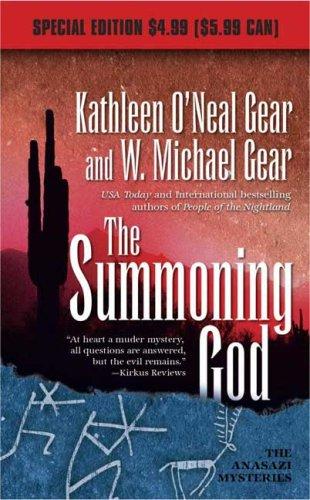 9780765359995: The Summoning God: Book II of the Anasazi Mysteries