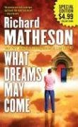 9780765361189: What Dreams May Come: A Novel