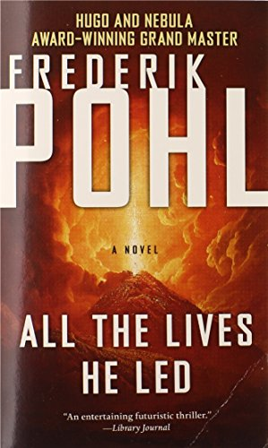 9780765361455: All the Lives He Led: A Novel